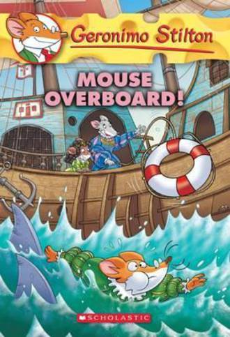 Geronimo Stilton - Mouse Overboard #62
