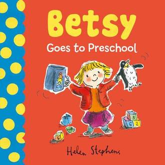 Betsy goes to Preschool