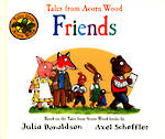 Tales From The Acorn Woods - Friends