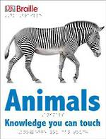 DK Braille Animals Knowledge You Can Touch