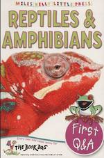My First Q & A Reptiles & Amphibians