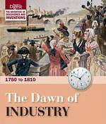 The Dawn of Industry: 1750 to 1810