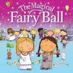 The Magical Fairy Ball