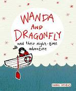 Wanda & Dragonfly and their night-time adventure