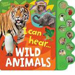 I Can Hear - Wild Animals