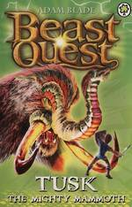 Beast Quest Series 3 - Tusk The Mighty Mammoth