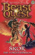 Beast Quest Series 3 - Skor The Winged Stallion