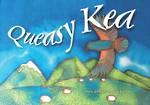 Queasy Kea
