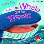Just So Stories - How the Whale Got His Throat