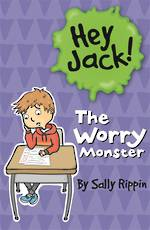 Hey Jack The Worry Monsters