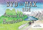 Syd And Max Ride Around The Mountains